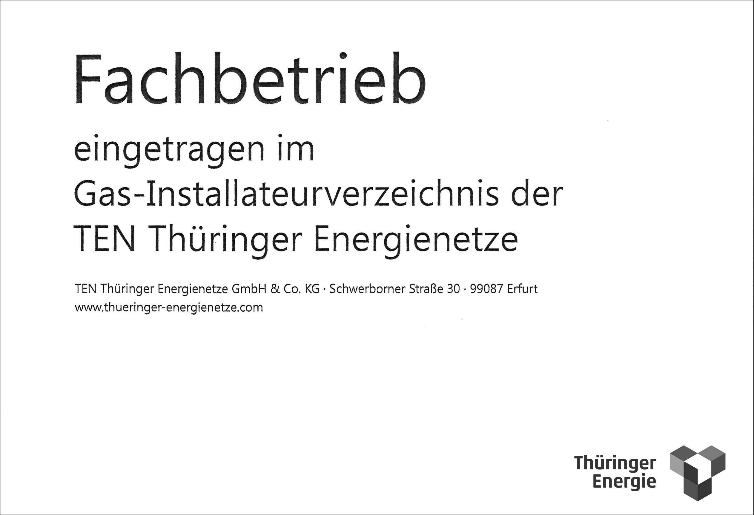Eingetragener Fachbetrieb im Gas- und Installateurverzeichnis der TEN Thüringer Energienetze